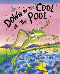 Down By the Cool of the Pool, frog story, children's book, Tony Mitton, Guy Parker-Rees, Kohl's Cares