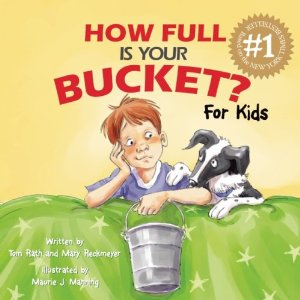 Tom Rath, Mary Reckmeyer, Maurie J. Manning, how full is your bucket, sharing, positivity, Golden Rule