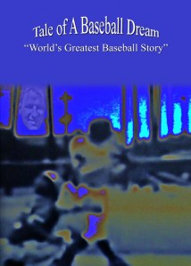 Jerry Pearlman, Tale of a Baseball Dream, baseball, little league, goals