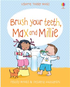 Brush your teeth, Max and Millie, Usborne Toddler Books