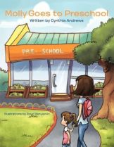 Molly Goes to Preschool by Cynthia Andrews