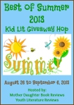 Best of Summer 2013 Kid Lit Giveaway Hop
