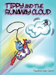 Tippy and the Runaway Cloud by Theodora Klein-Carroll