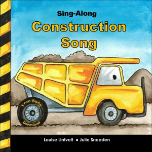 Sing Along Construction Song - Cover
